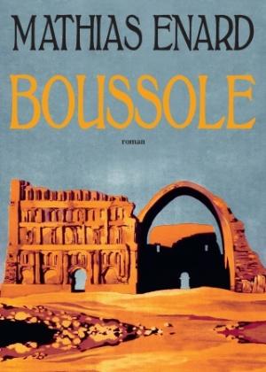 """Capa do romance """"Boussole"""" (""""Bússola""""), do escritor francês Mathias Enard - Divulgação"""