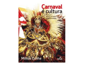 Carnaval é cultura - Divulgação - Divulgação