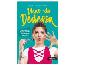 """Andressa Ganacin (BBB13): """"Dicas da Dedessa"""" - Divulgação - Divulgação"""