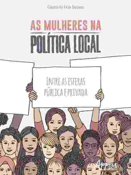 As mulheres na política local, de Claudia de Faria Barbosa - Divulgação/Amazon - Divulgação/Amazon
