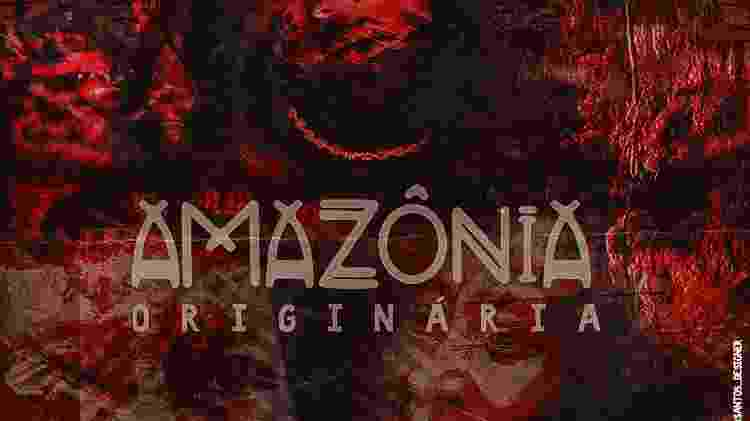 Amazônia Originária - Amazônia Originária/Iza Santos - Amazônia Originária/Iza Santos