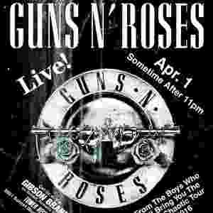 Cartaz do show que o Guns N' Roses fará nesta sexta-feira, 1º de abril, no Troubador, em Los Angeles. Ao todo foram colocados 250 ingressos à venda por apenas US$10 cada - Reprodução