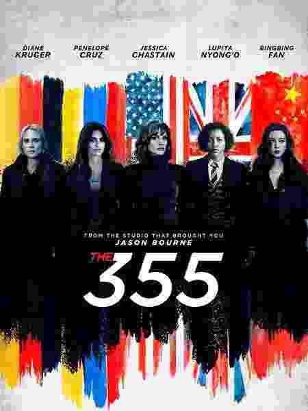 """Pôster de """"The 355"""", com time de estrelas interpretando espiãs - Reprodução/Twitter"""
