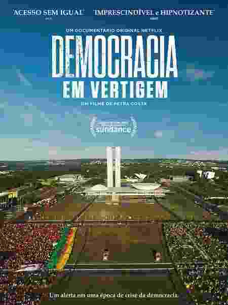 """Pôster de """"Democracia em Vertigem"""", documentário da Netflix - Divulgação"""
