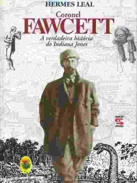 """""""O enigma do Coronel Fawcett - o verdadeiro Indiana Jones"""", de Hermes Leal (Ediouro) - Divulgação - Divulgação"""
