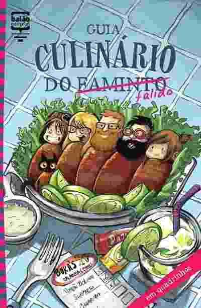 """Capa do livro em quadrinhos """"Guia Culinário do Falido"""" (Balão Editorial) - Reprodução"""