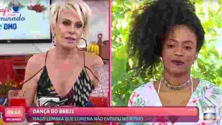Ana Maria Braga e Lumena - Reprodução/TV Globo - Reprodução/TV Globo