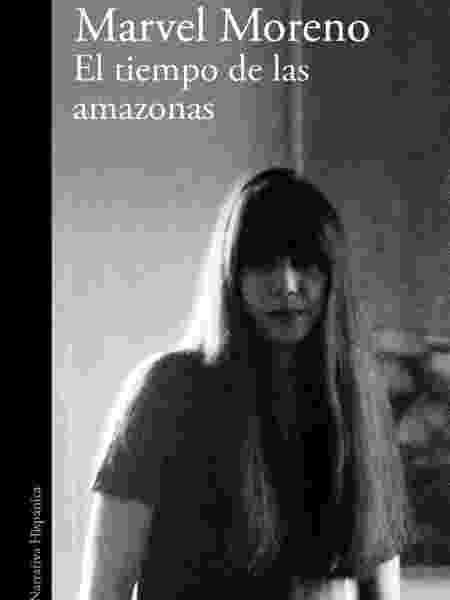 """O livro """"El tiempo de las amazonas"""" (O tempo das Amazonas), o segundo romance de Moreno, será publicado em março em Alfaguara - Divulgação/Alfaguara"""