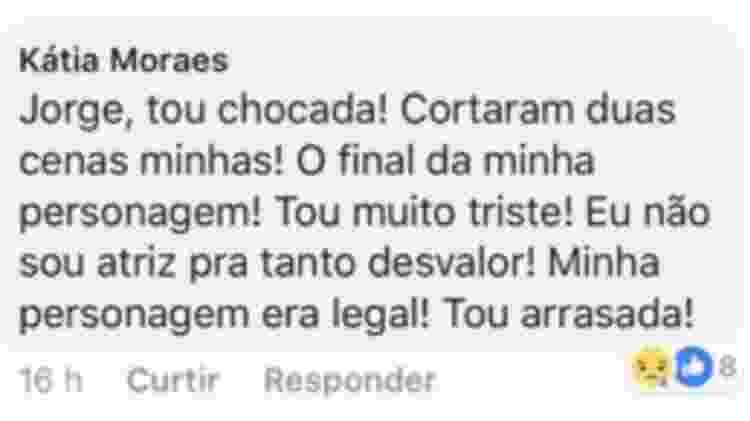 Kátia Moraes fez um comentário criticando a edição da novela - Reprodução/Facebook - Reprodução/Facebook