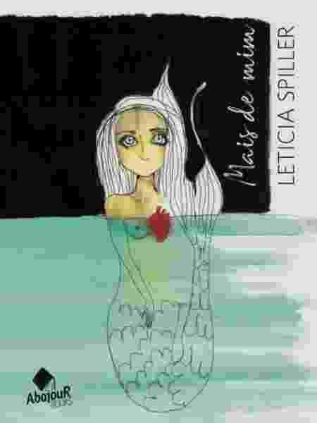 """Capa do livro """"Mais de Mim"""", de Leticia Spiller - Divulgação - Divulgação"""