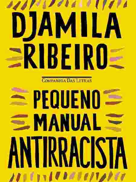 Pequeno manual antirracista Djamila Ribeiro - Divulgação - Divulgação