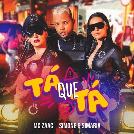 Canção Tá Que Tá é uma parceria entre Mc Zaac e a dupla Simone e Simaria - Divulgação