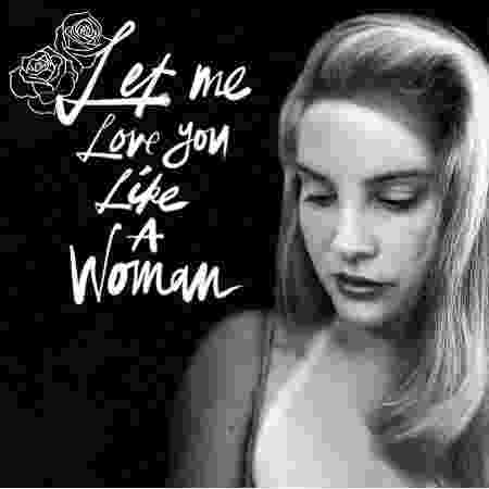 "Lana Del Rey na capa do single ""Let Me Love You Like a Woman"" - Reprodução/Instagram"