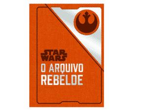 Livro: Star Wars: O arquivo rebelde - Divulgação - Divulgação