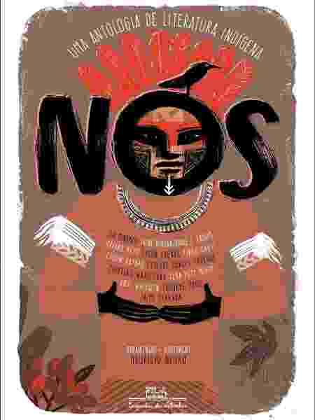 Nós: uma antologia de Literatura Indígena - Divulgação - Divulgação