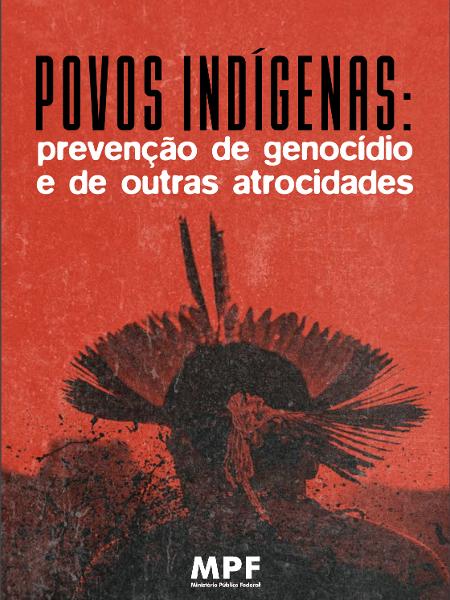"""""""Povos Indígenas: prevenção de genocídio e de outras atrocidades"""" - Reprodução"""