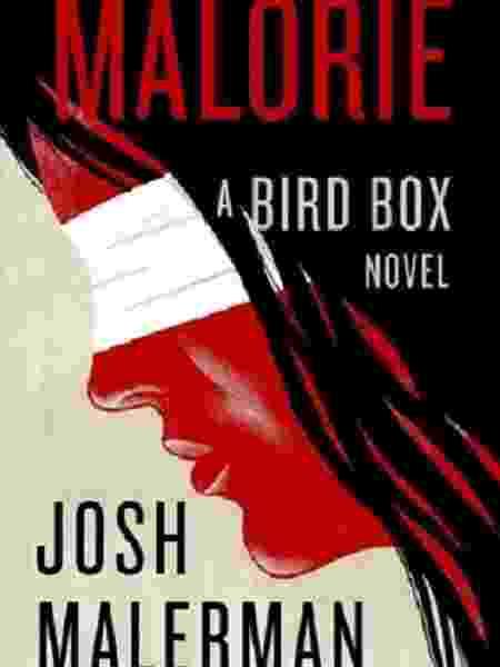 "Capa de ""Malorie"", sequência de ""Bird Box"" - Reprodução/Esquire - Reprodução/Esquire"