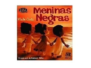 Meninas Negras - Divulgação - Divulgação