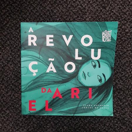 A Revolução da Ariel é um dos exemplares dos livros que revolucionam as princesas  - Divulgação