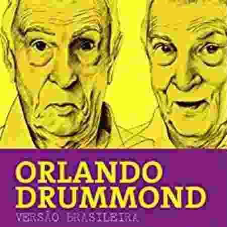 Capa da biografia do ator e dublador Orlando Drummond, que acaba de ser lançada - Reprodução