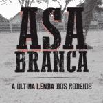 Cartaz do documentário sobre a vida de Asa Branca - Divulgação