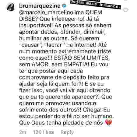 """Post de Bruna: """"Estou perdendo a fé no ser humano"""" - Reprodução/Instagram/@brunamarquezine - Reprodução/Instagram/@brunamarquezine"""
