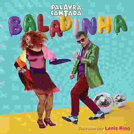 """Capa de """"Baladinha"""" do Palavra Cantada - Divulgação"""