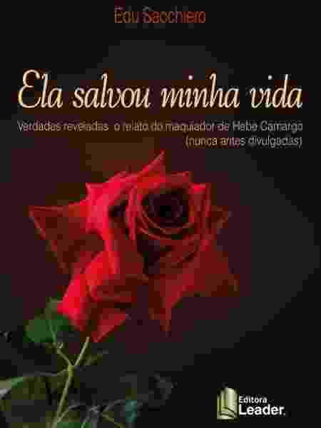 Capa do livro Ela Salvou Minha Vida - Divulgação/Editora Leader