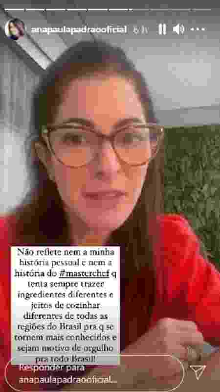 Ana Paula Padrão pede desculpas por gafe no MasterChef - Reprodução/Instagram - Reprodução/Instagram