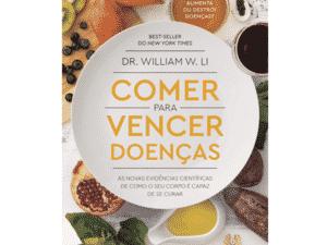 livro comer para vencer doenças - Divulgação - Divulgação