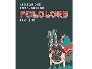 Abecedário de Personagens do Folclore Brasileiro - Divulgação - Divulgação