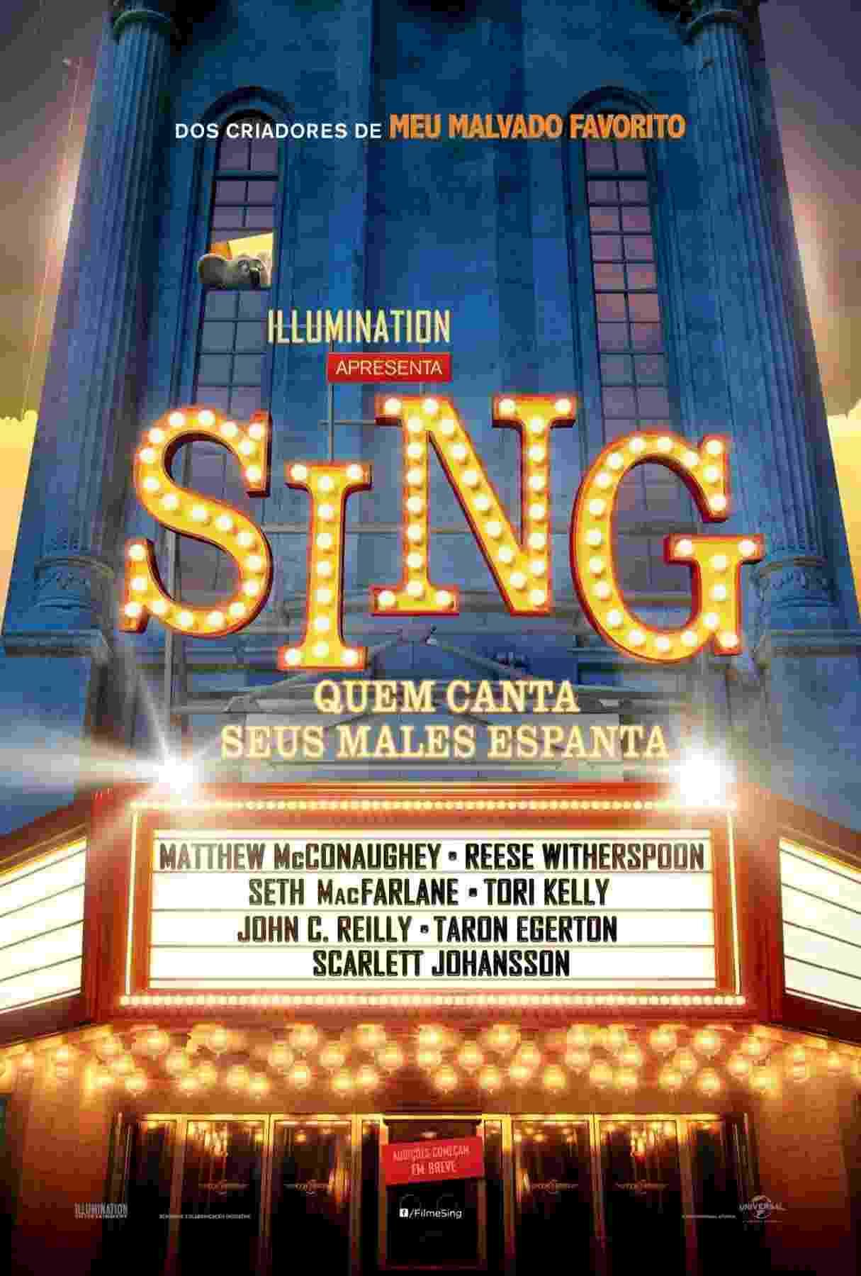 """Cartaz da animação """"Sing"""", que em português ganhou o subtítulo de """"Quem Canta Seus Males Espanta"""". No Brasil, o filme estreia no dia 22 de dezembro de 2016 - Divulgação"""
