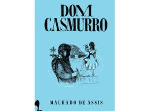 Dom Casmurro - Divulgação - Divulgação