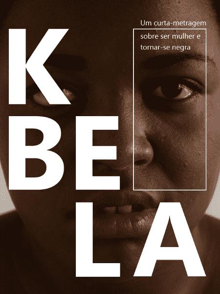 "Pôster do curta ""Kbela"", de Yasmin Thayná  - Divulgação KBELA"