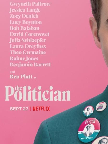"""Pôster de """"The Politician"""" - Reprodução/Twitter"""