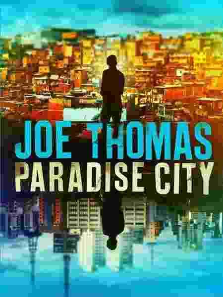 """Capa do livro """"Paradise City"""", do autor Joe Thomas - Divulgação - Divulgação"""
