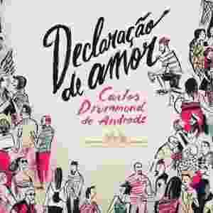 """Capa do livro """"Declarações de Amor"""" (Companhia das Letras), de Carlos Drummond de Andrade - Reprodução"""