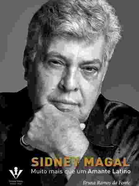 """Capa da autobiografia """"Sidney Magal: Muito mais do que um Amante Latino"""" - Divulgação - Divulgação"""