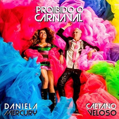 """Daniela Mercury e Caetano veloso lançam juntos a música """"Proibido o Carnaval"""" - Reprodução"""