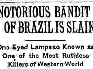 Lampião virou notícia em jornais dos Estados Unidos - The New York Times - The New York Times