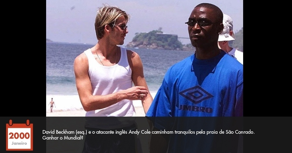 David Beckham (esq.) e o atacante inglês Andy Cole caminham tranquilos pela praia de São Conrado. Ganhar o Mundial?