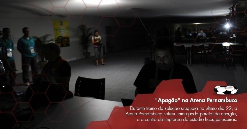 Durante treino da seleção uruguaia no último dia 22, a Arena Pernambuco sofreu uma queda parcial de energia, e o centro de imprensa do estádio ficou às escuras