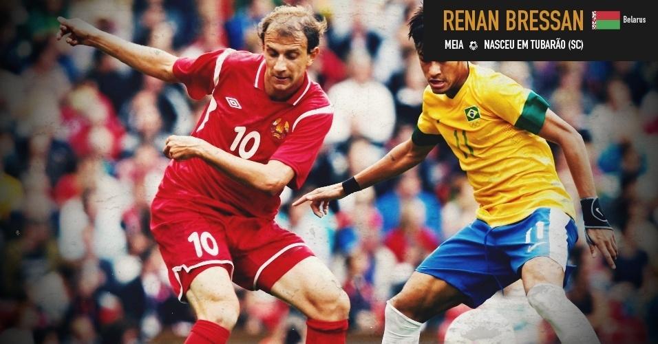 Renan Bressan: meia nasceu em Tubarão (SC) joga pela seleção da Bielorrússia