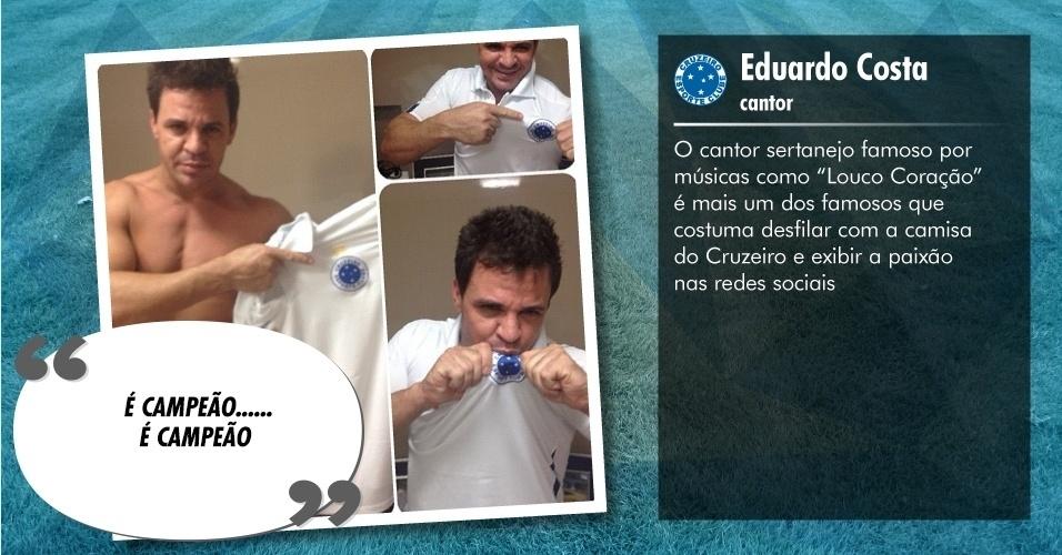 Torcedores ilustres do Cruzeiro: Eduardo Costa, cantor