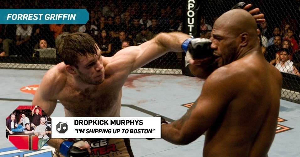 "Forrest Griffin - ""I'm Shipping Up to Boston"", Dropkick Murphys"