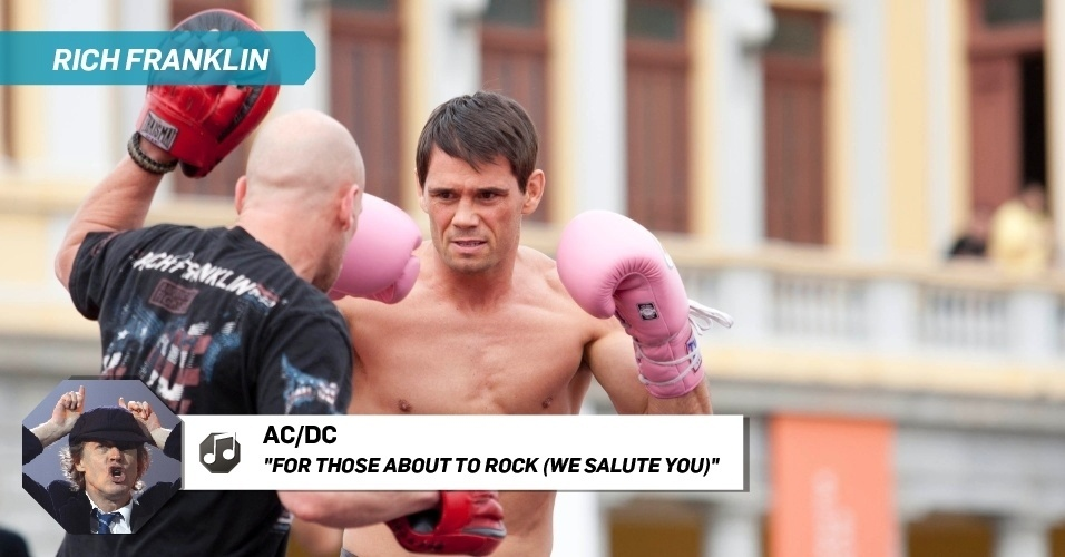 "Rich Franklin - ""For Those About to Rock (We Salute You)"", AC/DC"