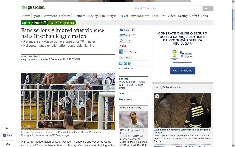08.dez.2013 - O inglês The Guardian destacou que os torcedores ficaram gravemente feridos na briga