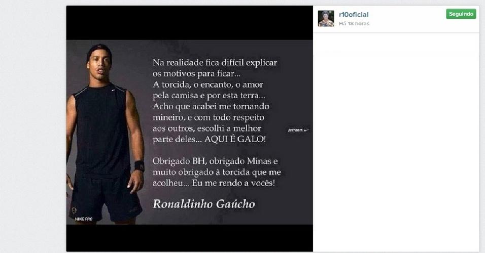 11 jan 2014 - Ronaldinho Gaúcho posta mensagem no instagram aoas atleticanos em que diz que se tornou mineiro