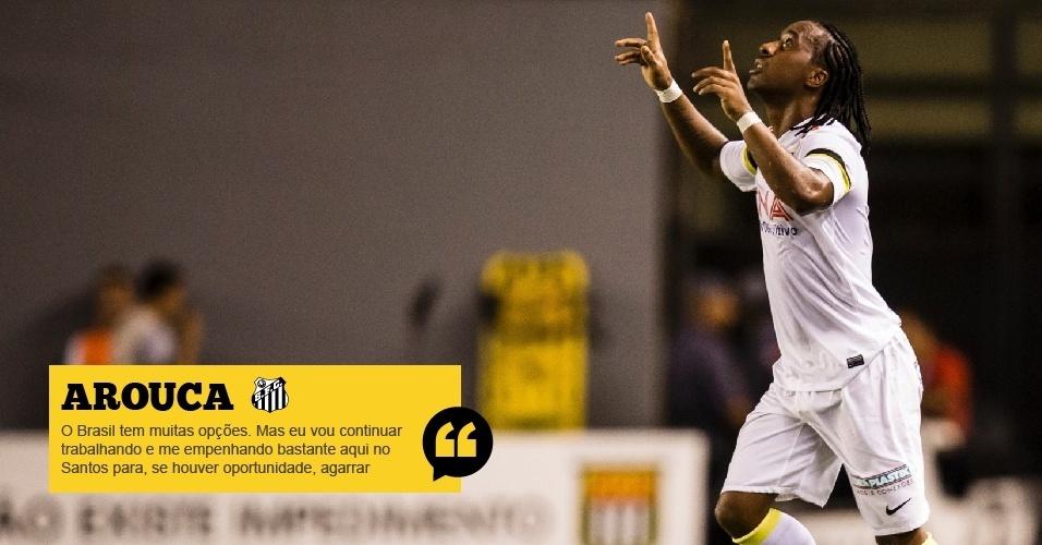 Arouca (Santos): O Brasil tem muitas opções. Mas eu vou continuar trabalhando e me empenhando bastante aqui no Santos para, se houver oportunidade, agarrar