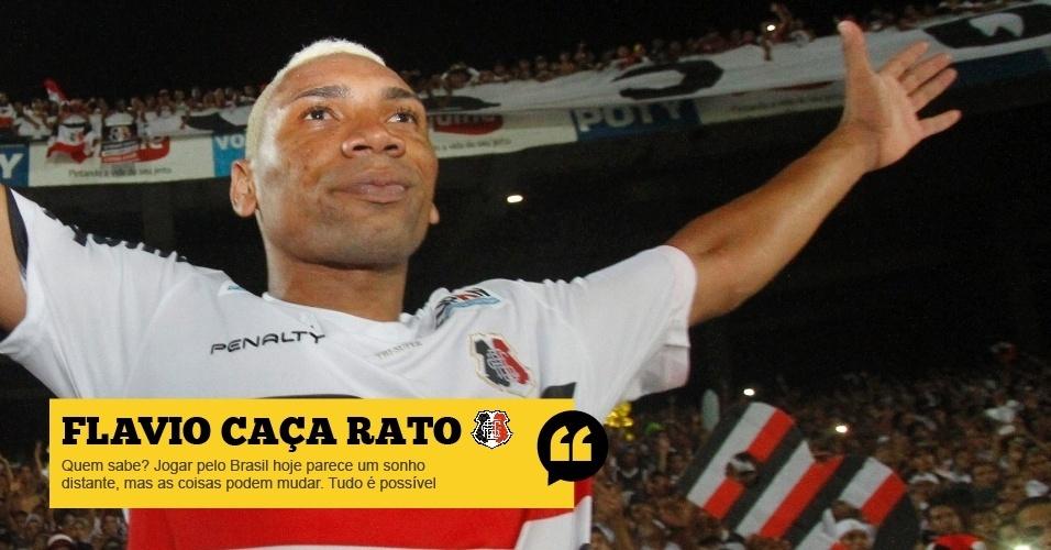 Flavio Caça Rato (Santa Cruz): Quem sabe? Jogar pelo Brasil hoje parece um sonho distante, mas as coisas podem mudar. Tudo é possível
